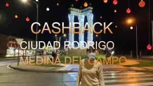 Cashback Ciudad Rodrigo/Medina del Campo