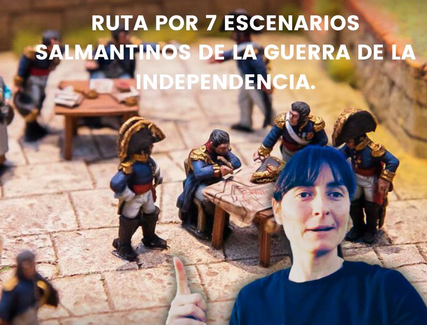 RUTA-POR-7-ESCENARIOS-SALMANTINOS-DE-LA-GUERRA-DE-LA-INDEPENDENCIA.
